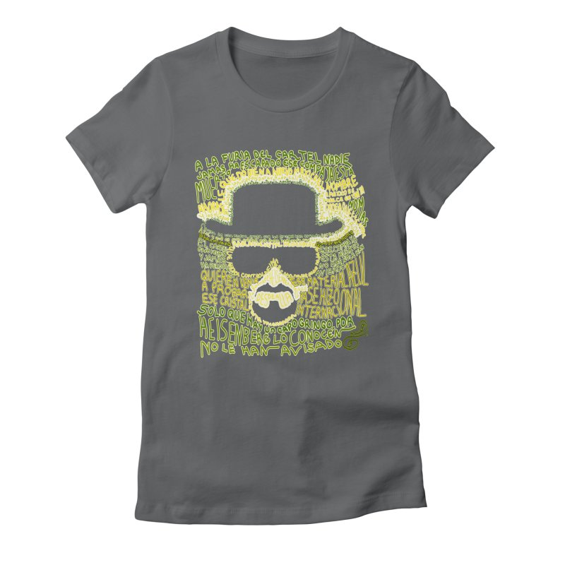 Narcocorrido Heisenberg Women's Fitted T-Shirt by mymadtshirt's Artist Shop
