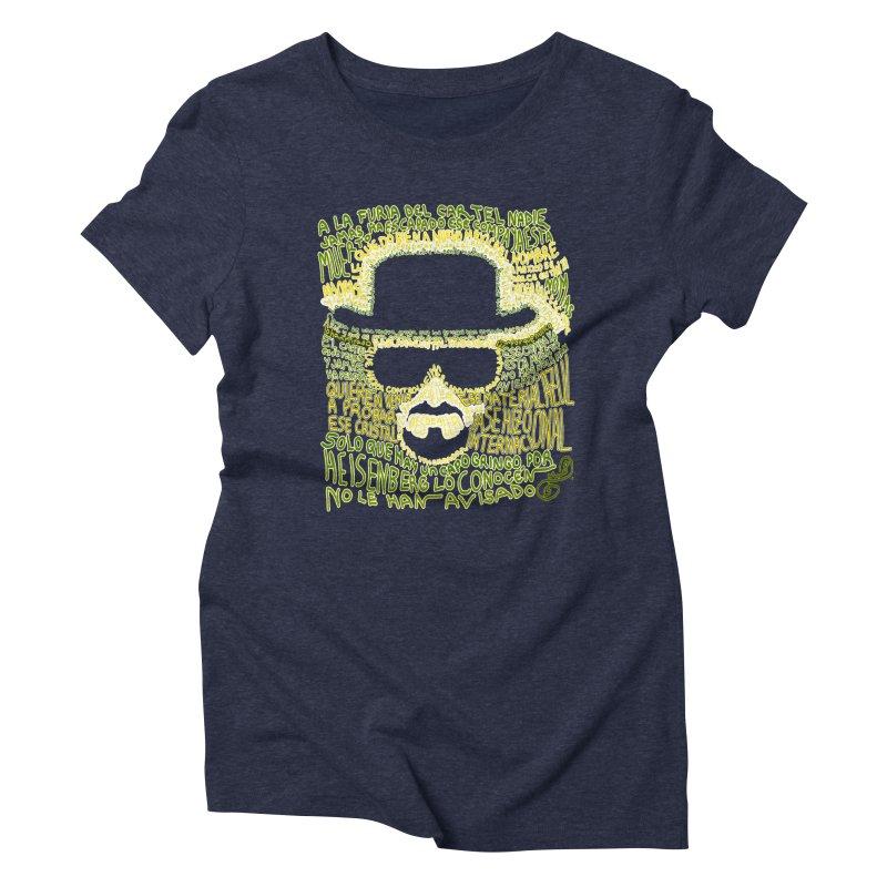 Narcocorrido Heisenberg Women's Triblend T-shirt by mymadtshirt's Artist Shop
