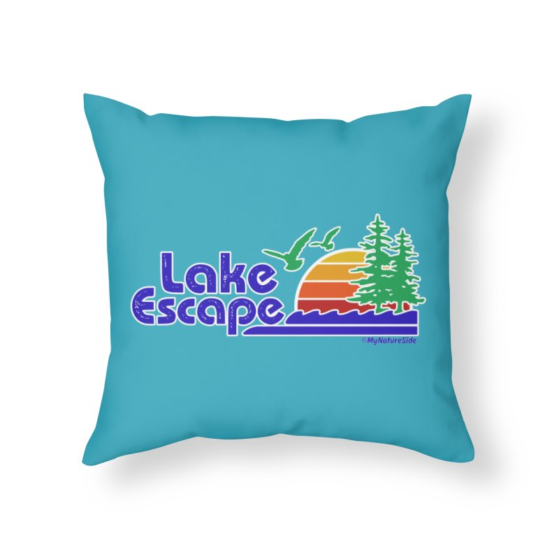 Lake Escape Home Throw Pillow by My Nature Side