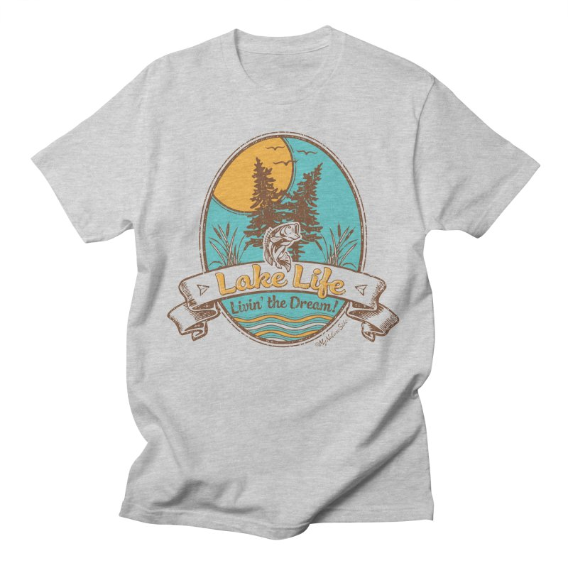 Lake Life - Living the Dream Men's T-Shirt by My Nature Side