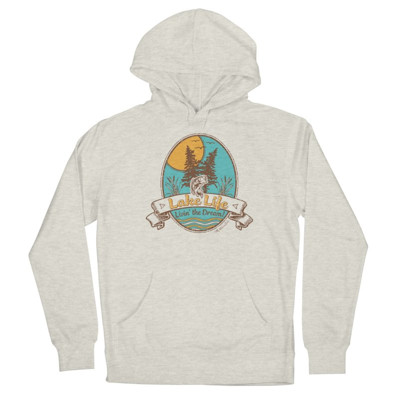 Lake Life - Living the Dream Men's Pullover Hoody by My Nature Side
