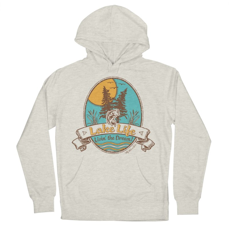 Lake Life - Living the Dream Men's French Terry Pullover Hoody by My Nature Side