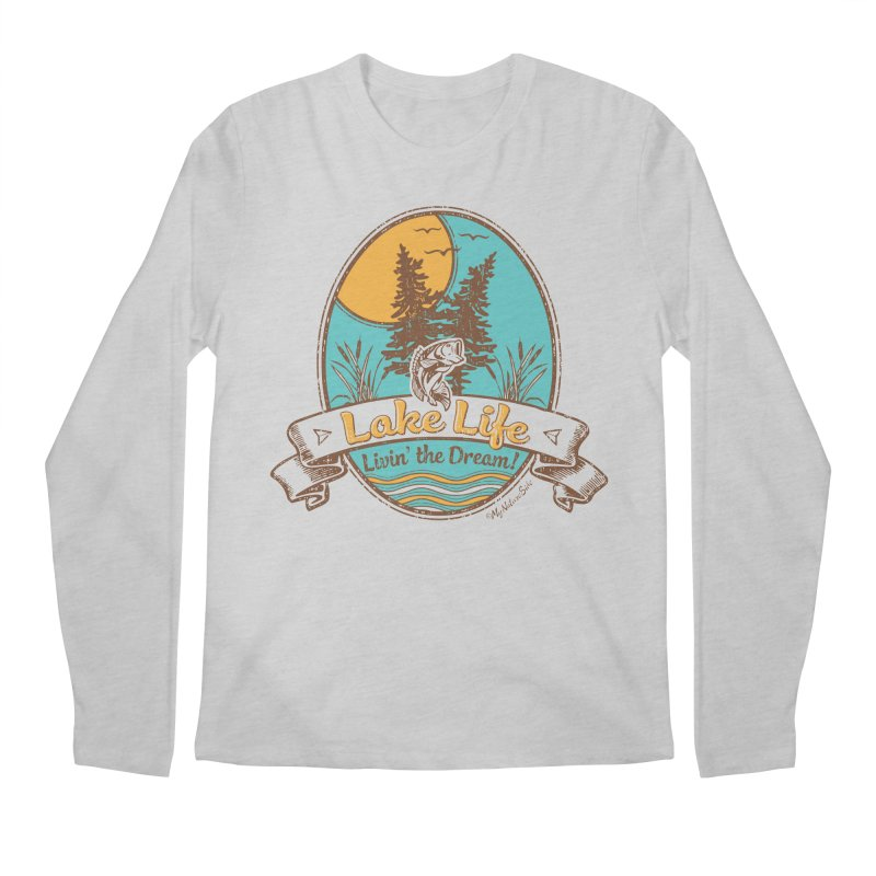 Lake Life - Living the Dream Men's Regular Longsleeve T-Shirt by My Nature Side