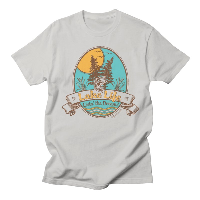 Lake Life - Living the Dream Men's Regular T-Shirt by My Nature Side