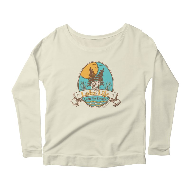 Lake Life - Living the Dream Women's Scoop Neck Longsleeve T-Shirt by My Nature Side