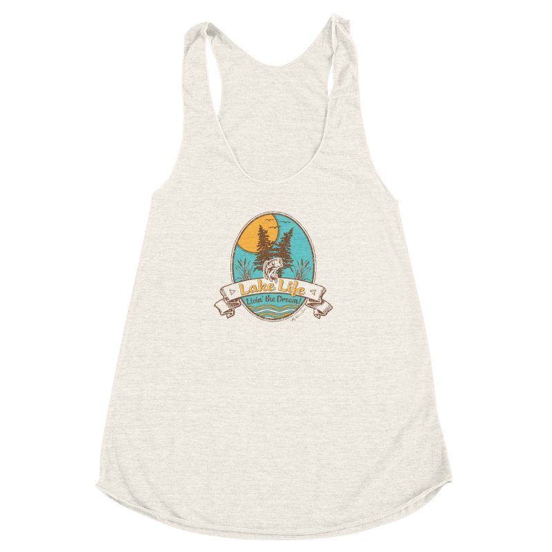 Lake Life - Living the Dream Women's Racerback Triblend Tank by My Nature Side
