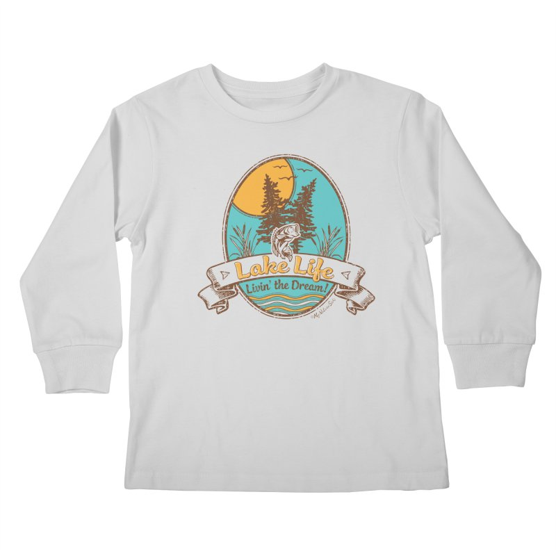 Lake Life - Living the Dream Kids Longsleeve T-Shirt by My Nature Side