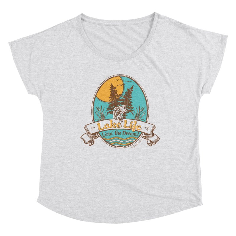 Lake Life - Living the Dream Women's Scoop Neck by My Nature Side