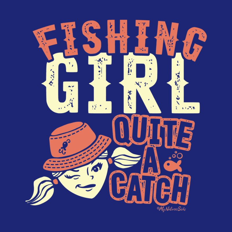 Fishing Girl Quite a Catch Men's Longsleeve T-Shirt by My Nature Side