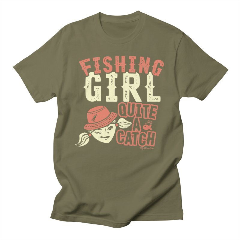 Fishing Girl Quite a Catch Men's T-Shirt by My Nature Side
