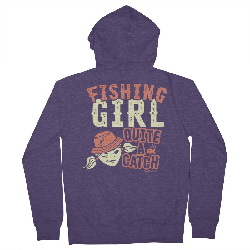 Fishing Girl Quite a Catch Men's French Terry Zip-Up Hoody by My Nature Side