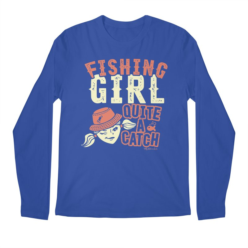 Fishing Girl Quite a Catch Men's Regular Longsleeve T-Shirt by My Nature Side