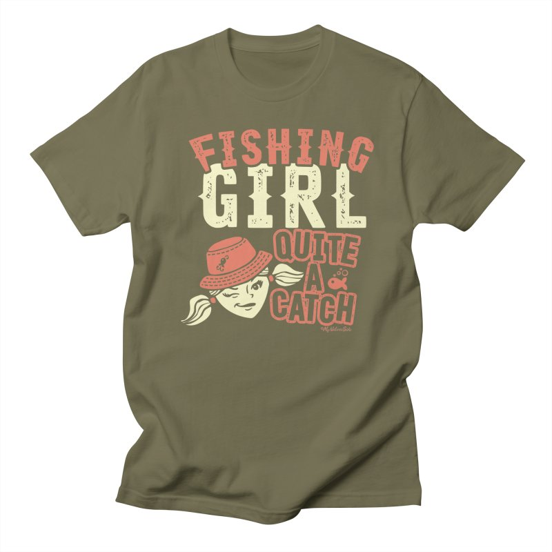 Fishing Girl Quite a Catch Women's Regular Unisex T-Shirt by My Nature Side