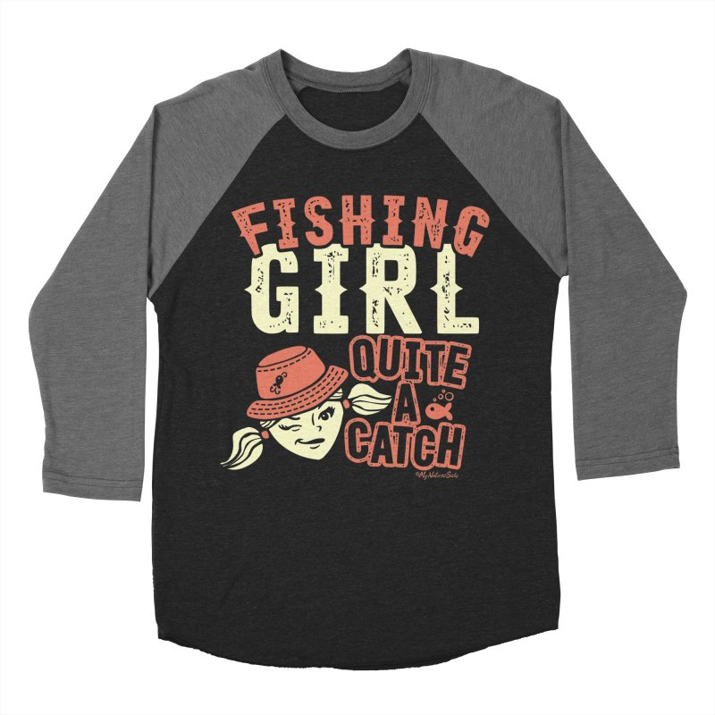 Fishing Girl Quite a Catch Men's Baseball Triblend Longsleeve T-Shirt by My Nature Side