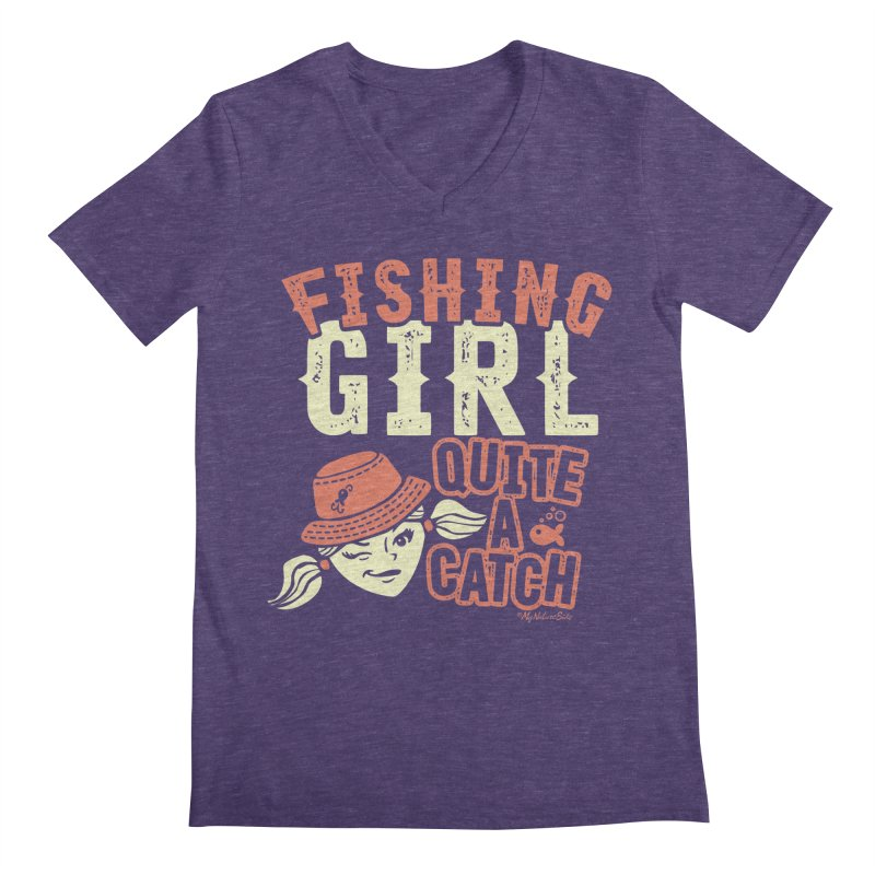 Fishing Girl Quite a Catch Men's Regular V-Neck by My Nature Side