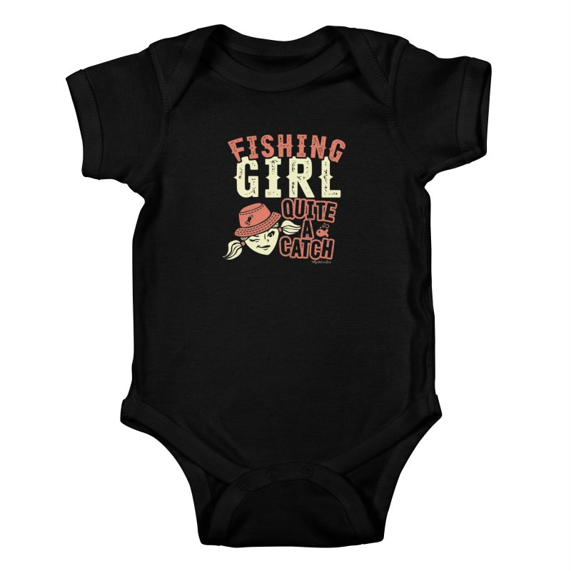 Fishing Girl Quite a Catch Kids Baby Bodysuit by My Nature Side