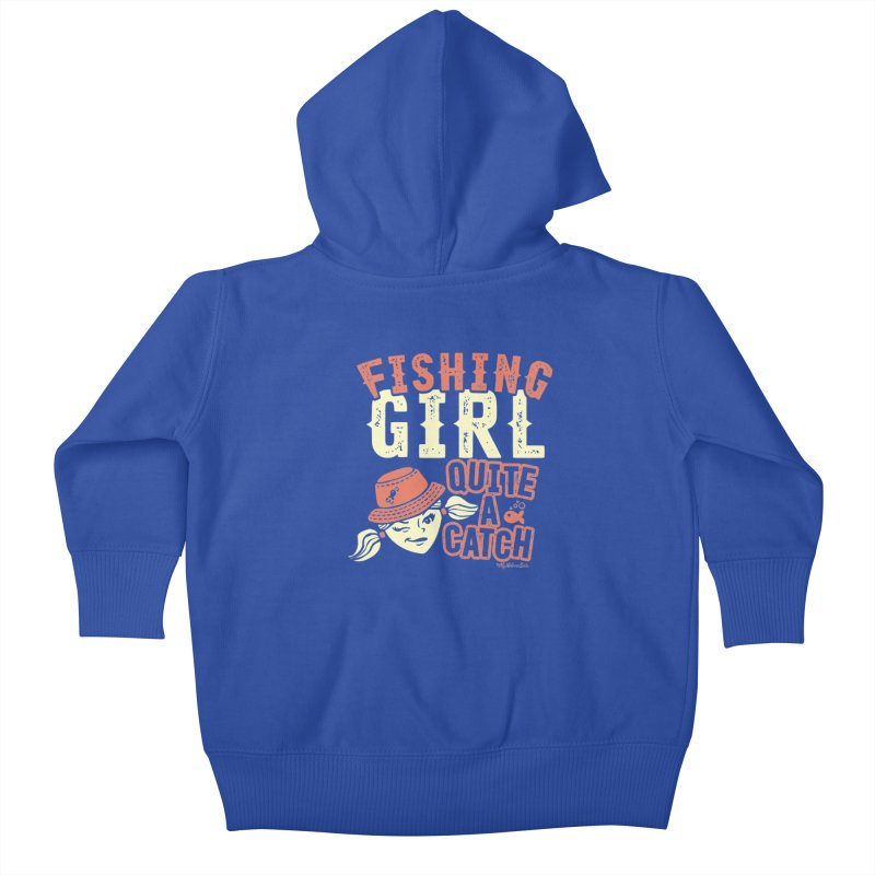 Fishing Girl Quite a Catch Kids Baby Zip-Up Hoody by My Nature Side