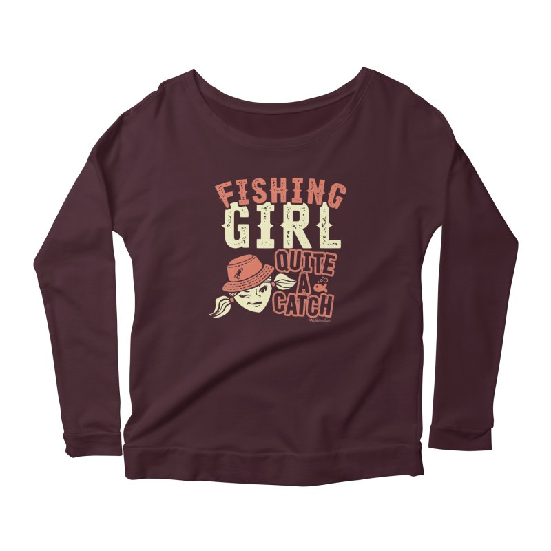 Fishing Girl Quite a Catch Women's Longsleeve T-Shirt by My Nature Side