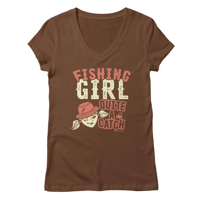 Fishing Girl Quite a Catch Women's Regular V-Neck by My Nature Side