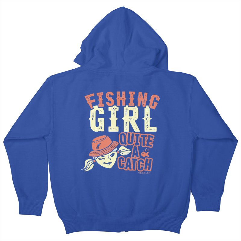 Fishing Girl Quite a Catch Kids Zip-Up Hoody by My Nature Side