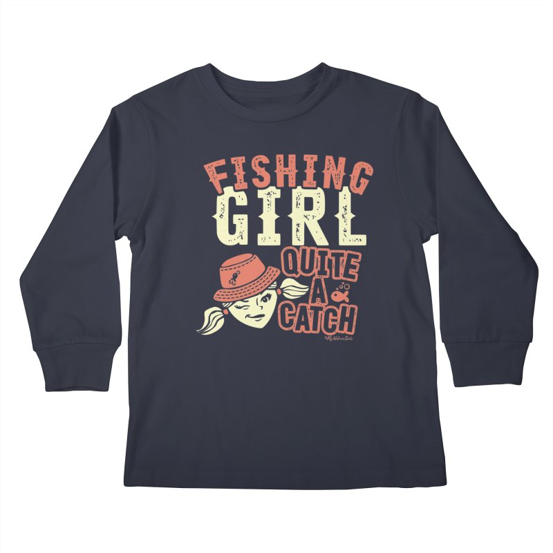 Fishing Girl Quite a Catch Kids Longsleeve T-Shirt by My Nature Side