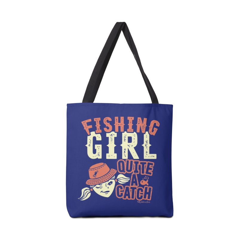 Fishing Girl Quite a Catch Accessories Bag by My Nature Side