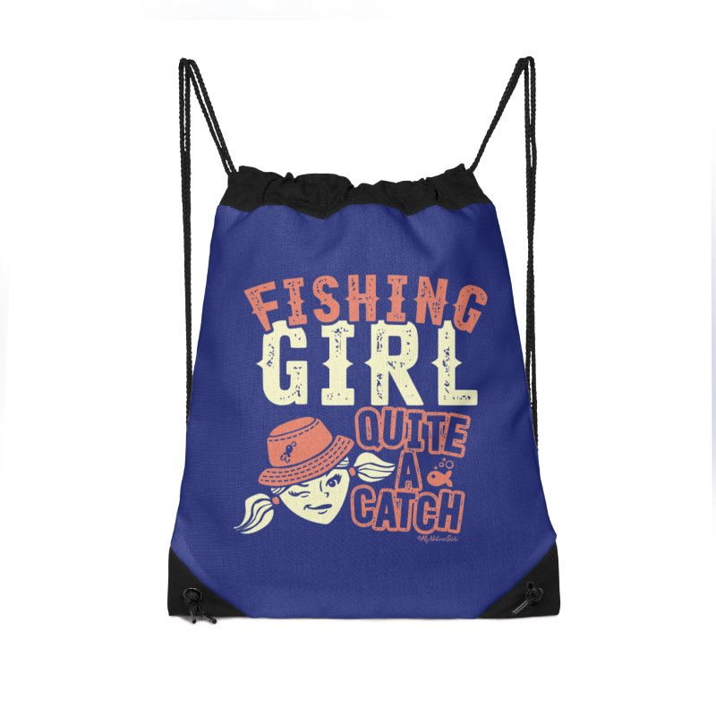 Fishing Girl Quite a Catch Accessories Drawstring Bag Bag by My Nature Side