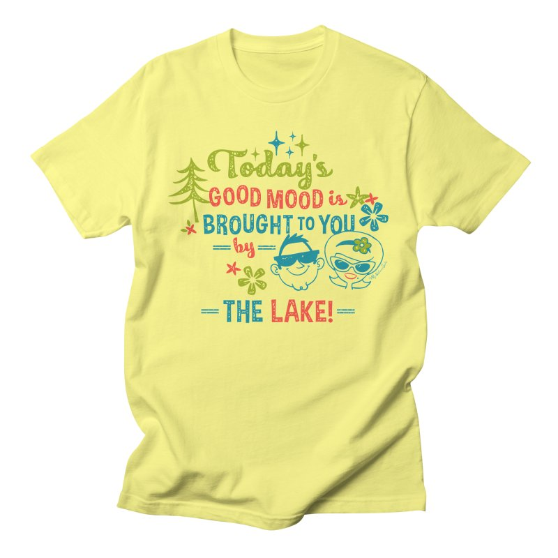 Today's Good Mood is Brought to You by The Lake Men's T-Shirt by My Nature Side