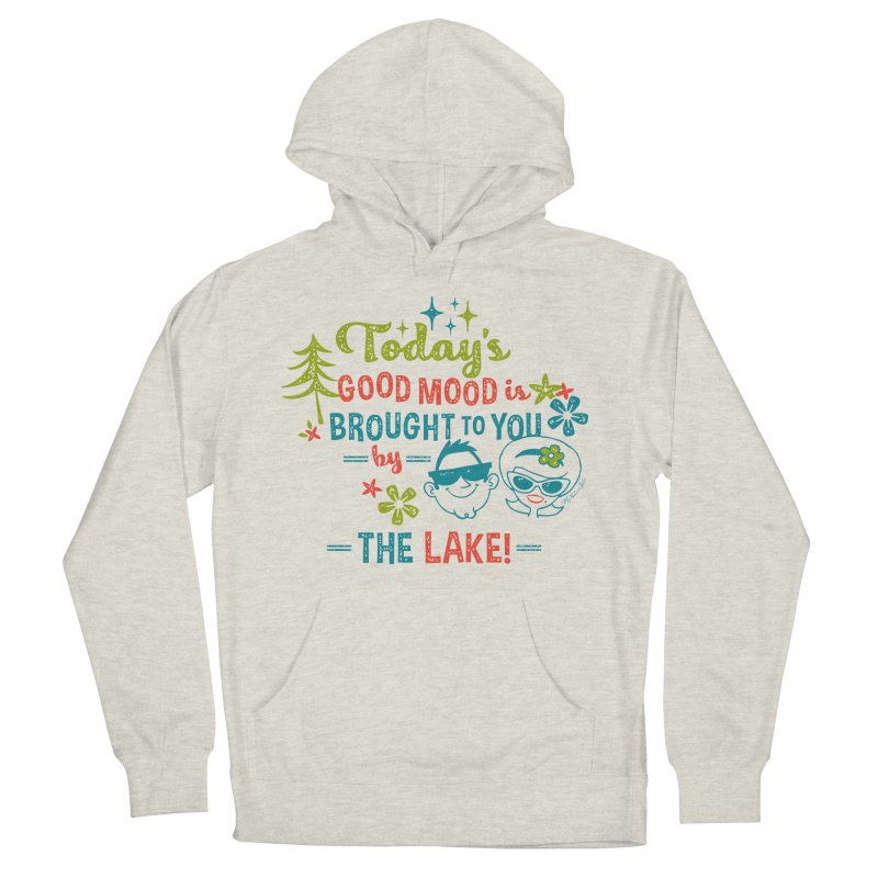 Today's Good Mood is Brought to You by The Lake Women's French Terry Pullover Hoody by My Nature Side