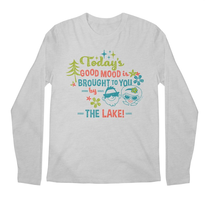Today's Good Mood is Brought to You by The Lake Men's Longsleeve T-Shirt by My Nature Side