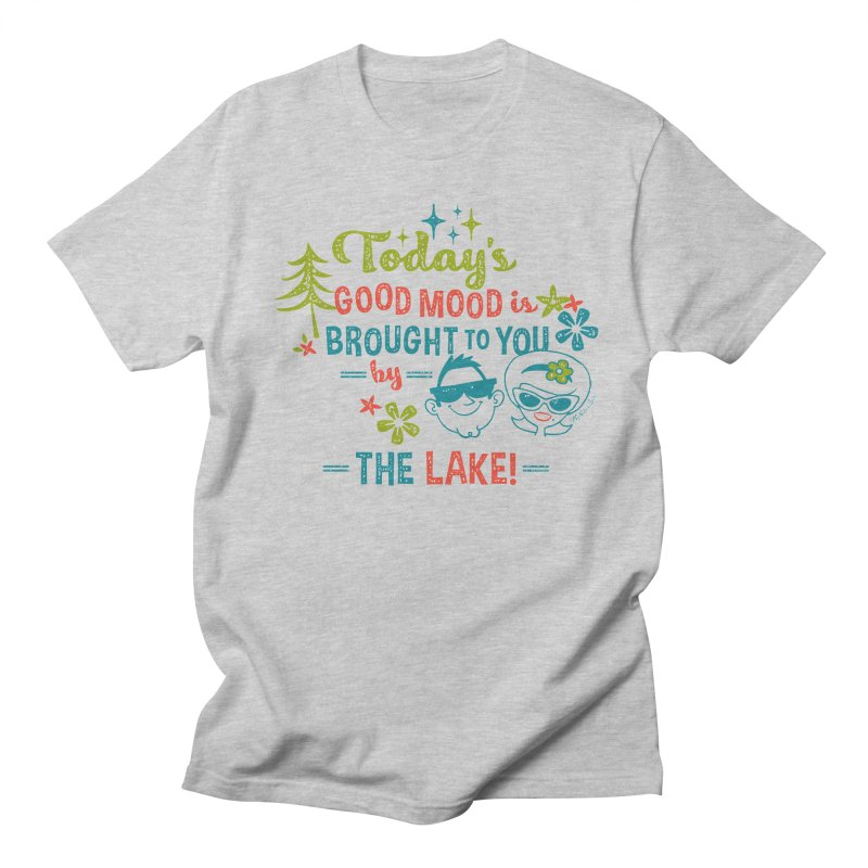 Today's Good Mood is Brought to You by The Lake Men's Regular T-Shirt by My Nature Side