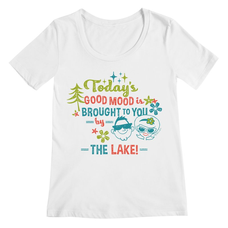 Today's Good Mood is Brought to You by The Lake Women's Scoopneck by My Nature Side