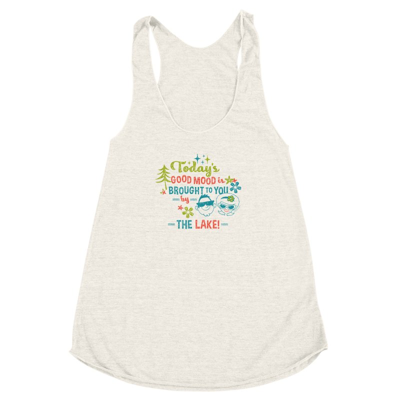 Today's Good Mood is Brought to You by The Lake Women's Racerback Triblend Tank by My Nature Side