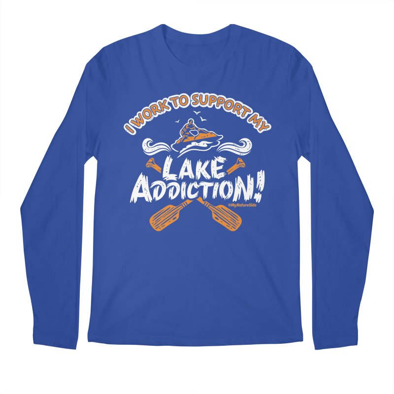 I Work To Support My Lake Addiction Men's Regular Longsleeve T-Shirt by My Nature Side