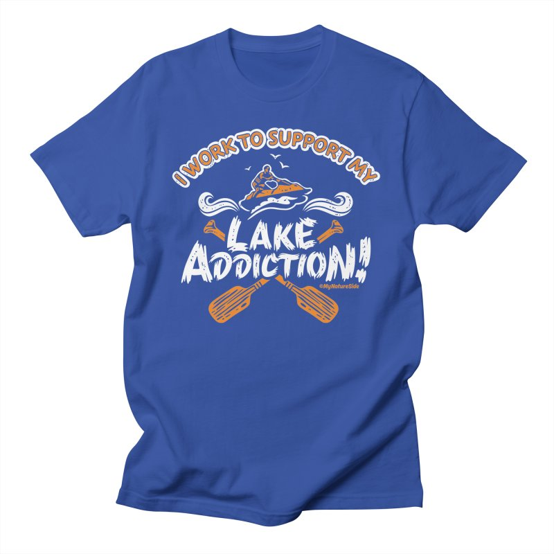 I Work To Support My Lake Addiction Men's T-Shirt by My Nature Side