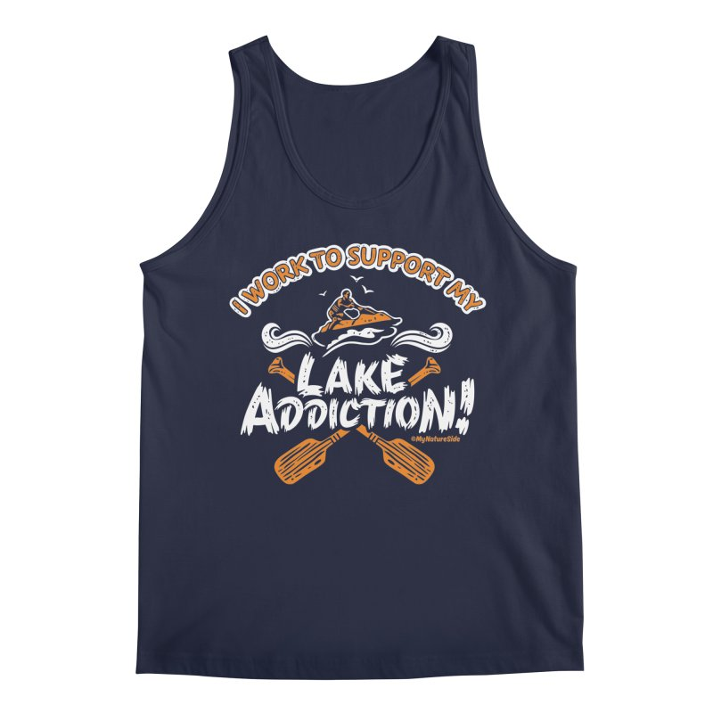 I Work To Support My Lake Addiction Men's Tank by My Nature Side