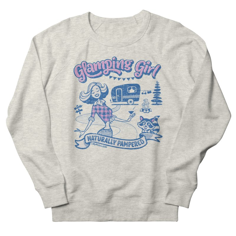 Glamping Girl Women's French Terry Sweatshirt by My Nature Side