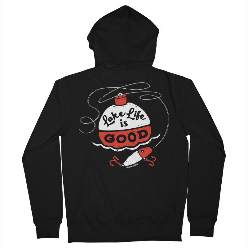 Lake Life is Good Women's French Terry Zip-Up Hoody by My Nature Side