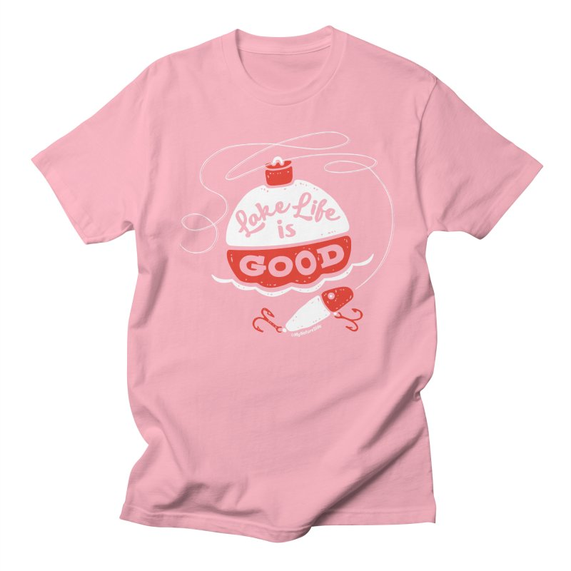 Lake Life is Good Men's Regular T-Shirt by My Nature Side