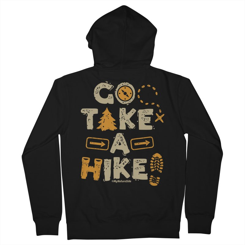 Go Take A Hike Men's French Terry Zip-Up Hoody by My Nature Side