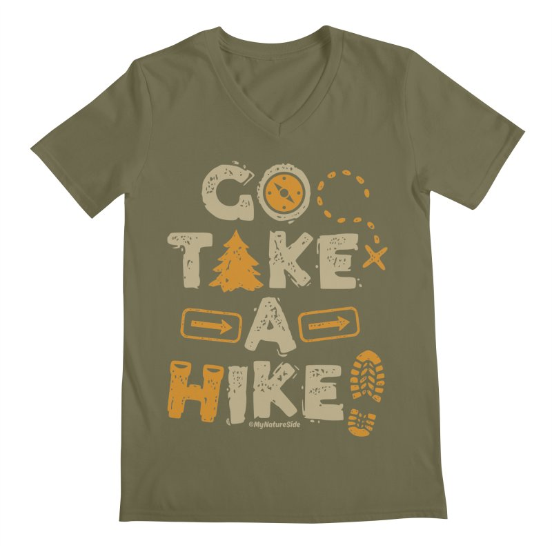 Go Take A Hike Men's V-Neck by My Nature Side
