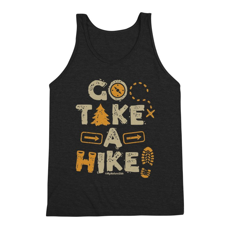 Go Take A Hike Men's Tank by My Nature Side