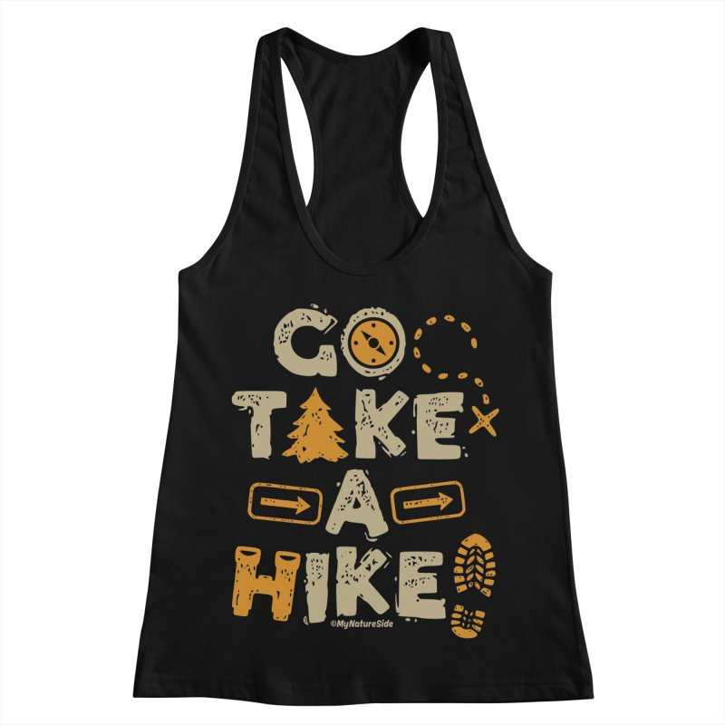 Go Take A Hike Women's Racerback Tank by My Nature Side