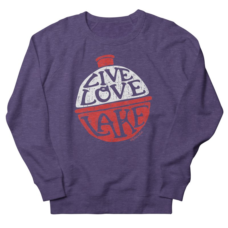 Live Love Lake - Bobber Women's French Terry Sweatshirt by My Nature Side