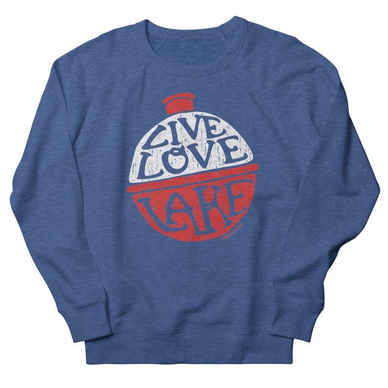 Live Love Lake - Bobber Men's Sweatshirt by My Nature Side