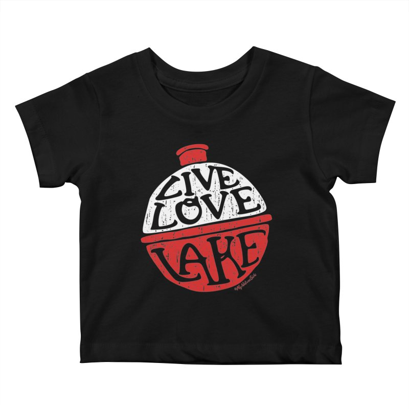 Live Love Lake - Bobber Kids Baby T-Shirt by My Nature Side
