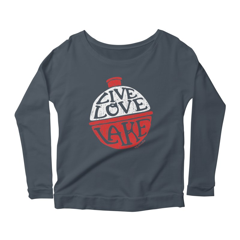 Live Love Lake - Bobber Women's Scoop Neck Longsleeve T-Shirt by My Nature Side