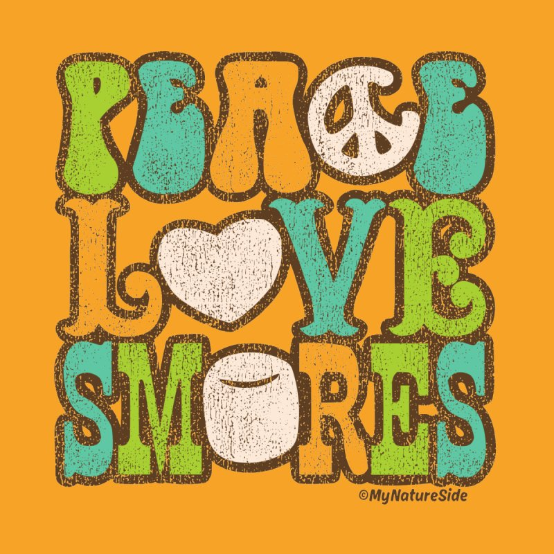 Peace Love Smores by My Nature Side