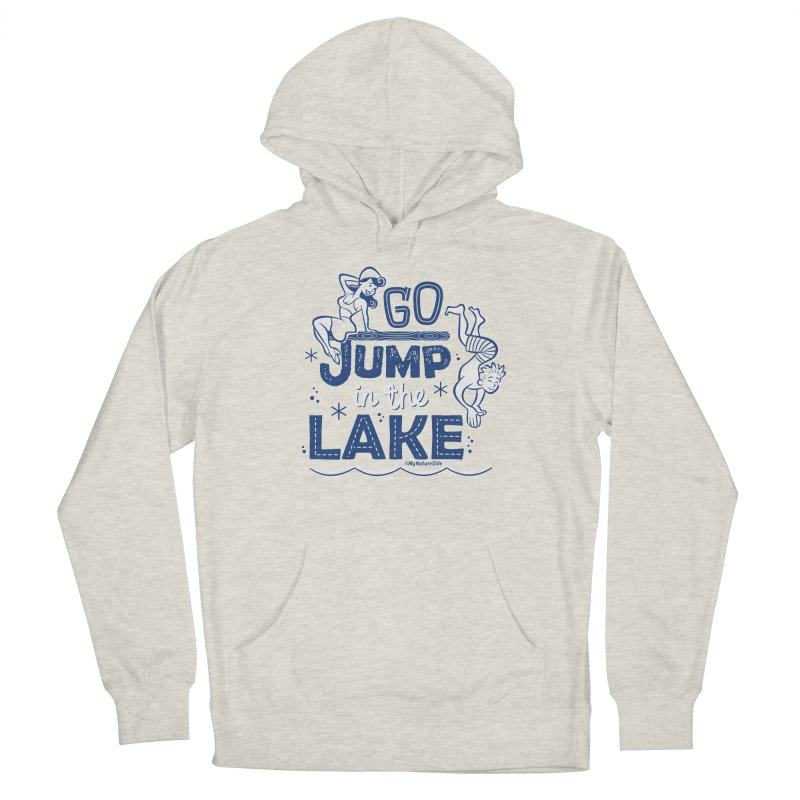 Go Jump In The Lake - Retro Men's Pullover Hoody by My Nature Side