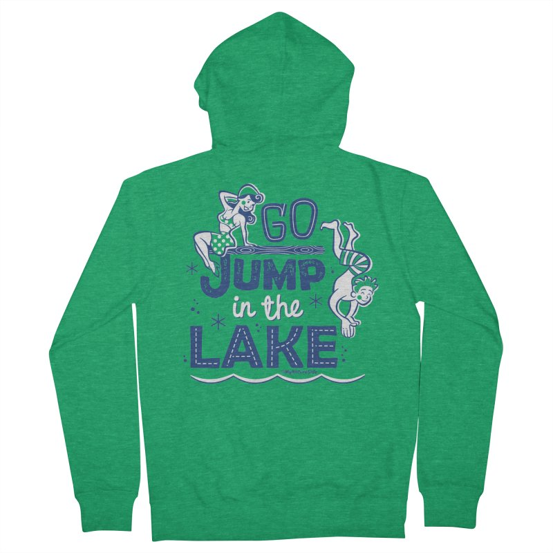 Go Jump In The Lake - Retro Women's French Terry Zip-Up Hoody by My Nature Side